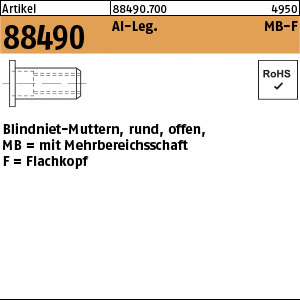 1.884900.0.700 - ART 88490  Blindniet-Mutter rund, offen, Form MB-F, Alu-Leg.